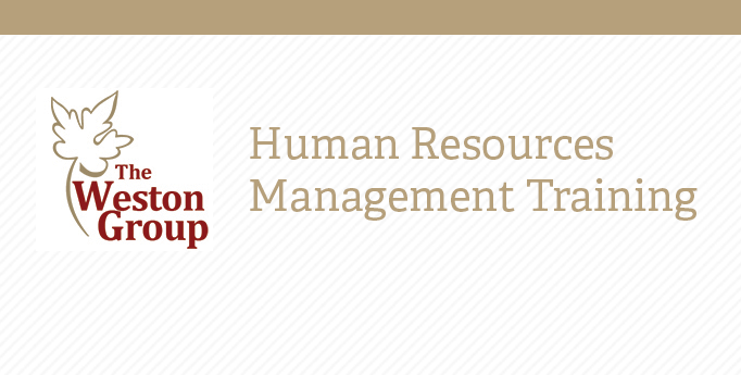 HR Management Training: The Weston Group