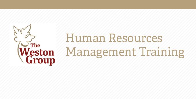 HR Management Training: The Weston Group