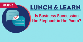 Business Succession Communication lunch & learn