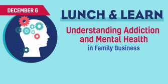 Lunch & Learn - Dec 6 Prairie Family Business Mental Health